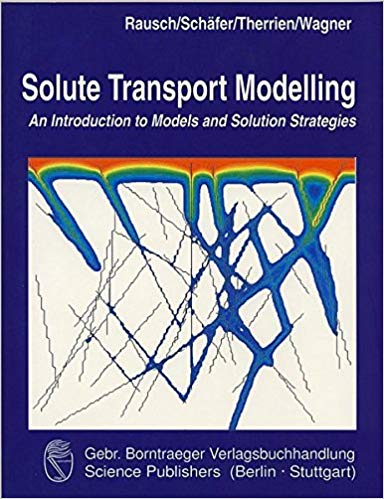 Solute Transport Modelling: An Introduction to Models and Solution Strategies
